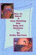 Clearance: Book: How to Start a Face Painting and Body Art Business (Missing CD)